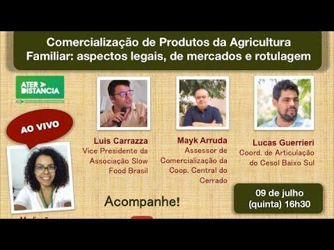 Comercialização de Produtos da Agricultura Familiar: aspectos legais, de mercados e rotulagem