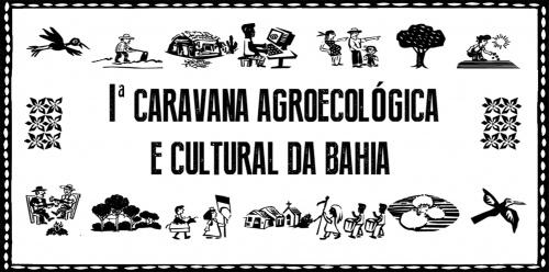Caravana Agroecológica e Cultural da Bahia acontece de 25 a 27 de março